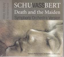 SCHUBERT - DEATH AND THE MAIDEN - SYMPHONY ORCHESTRA VERSION CD