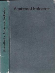 Stendhal - A pármai kolostor [antikvár]