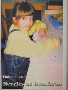 Fodor László - Nevelés az iskolában [antikvár]