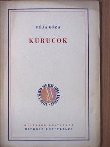 Féja Géza - Kurucok [antikvár]