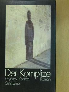 Konrád György - Der Komplize [antikvár]