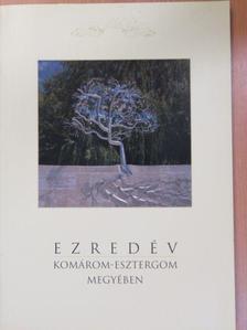 Fülöp Éva - Ezredév Komárom-Esztergom megyében [antikvár]