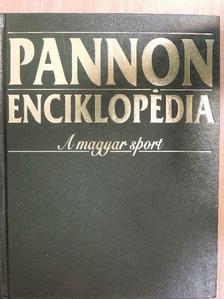 Arday Attila - Pannon Enciklopédia - A magyar sport [antikvár]