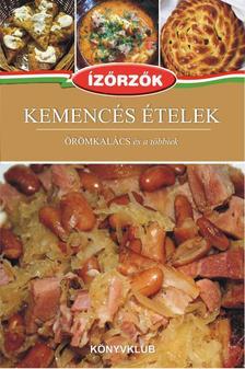 Móczár István-Róka Ildikó - Kemencés ételek