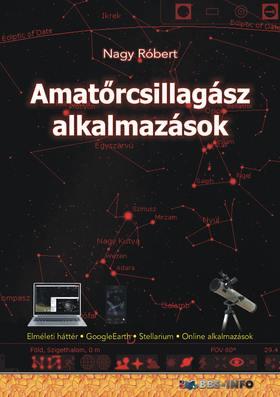 Nagy Róbert - Amatőrcsillagász alkalmazások