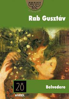 Rab Gusztáv - Belvedere