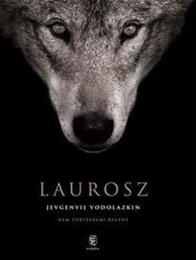 evgenyij Vodolazkin - Laurosz