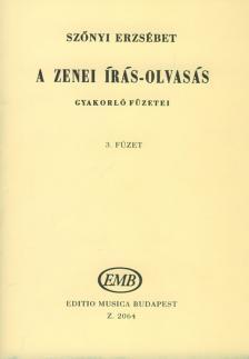 SZŐNYI ERZSÉBET - A ZENEI ÍRÁS-OLVASÁS GYAKORLÓ FÜZETEI 3. (47-57. LECKÉIG)