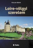 Bálint Kóczán - Loire-völgyi szerelem [eKönyv: epub, mobi]