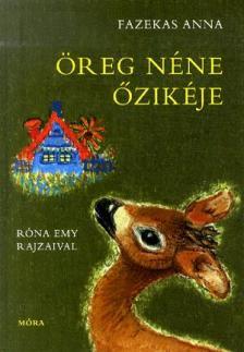 Fazekas Anna - Öreg néne őzikéje - krétarajzos, zöld (19. kiadás)