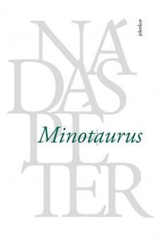 Nádas Péter - Minotaurus [eKönyv: epub, mobi]