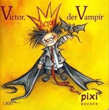 Sven Haut - Victor, der Vampir [antikvár]