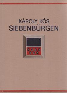 KÓS KÁROLY - Siebenbürgen [antikvár]