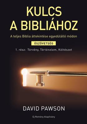 David Pawson - Kulcs a Bibliához A teljes Biblia áttekintése egyedülálló módon