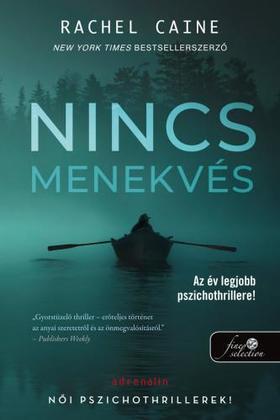 Rachel Caine - Nincs menekvés (Stillhouse Lake 1.)