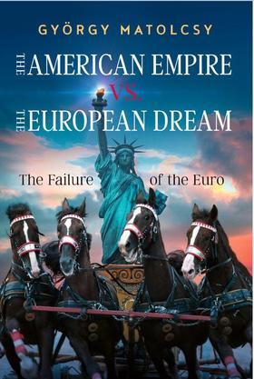 Matolcsy György - The American Empire VS. The European Dream
