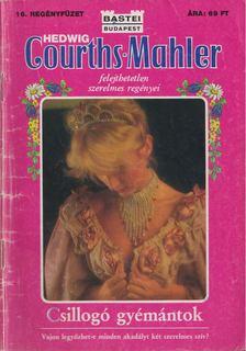 Hedwig Courths-Mahler - Csillogó Gyémántok [antikvár]