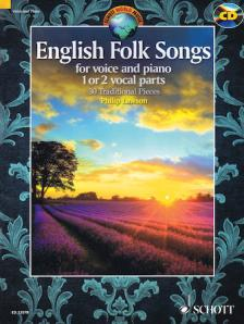 ENGLISH FOLK SONGS FOR VOICE AND PIANO 1 OR 2 VOCAL PARTS. 30 TRADITIONAL PIECES + CD