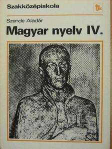 Szende Aladár - Magyar nyelv IV. [antikvár]