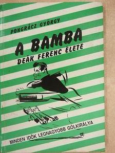 Pongrácz György - A Bamba [antikvár]