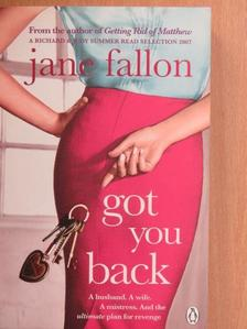 Jane Fallon - Got You Back [antikvár]