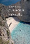 BALLAI LÁSZLÓ - Odüsszeusz a történetben