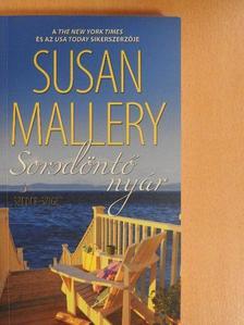 Susan Mallery - Sorsdöntő nyár [antikvár]