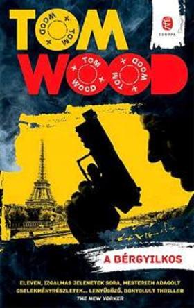 Wood, Tom - A bérgyilkos
