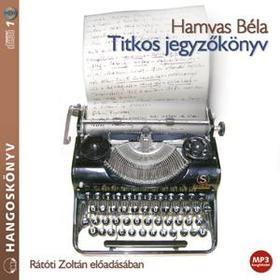 HAMVAS BÉLA - TITKOS JEGYZŐKÖNYV - HANGOSKÖNYV - MP3