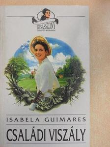 Isabela Guimares - Családi viszály [antikvár]