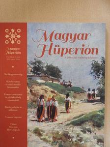 Bakay Kornél - Magyar Hüperion 2014. május-július [antikvár]
