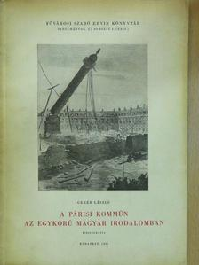 Geréb László - A párisi kommün az egykorú magyar irodalomban [antikvár]