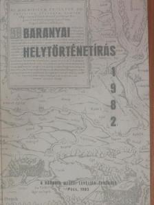 Babics András - Baranyai helytörténetírás 1982 [antikvár]