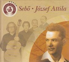 JÓZSEF ATTILA - Sebő - József Attila - CD-vel [antikvár]