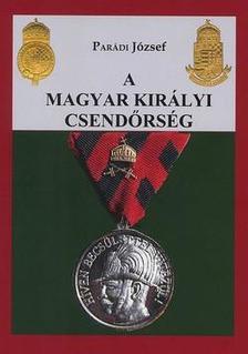 Parádi József - A magyar királyi csendőrség