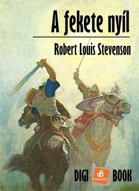 ROBERT LOUIS STEVENSON - A fekete nyíl