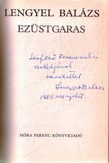 LENGYEL BALÁZS - Ezüstgaras [antikvár]