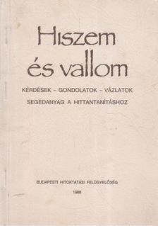 Nagy Alexandra - Hiszem és vallom [antikvár]