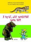 V. Szutyejev - A nyúl, aki senkitől sem félt (4. kiadás)