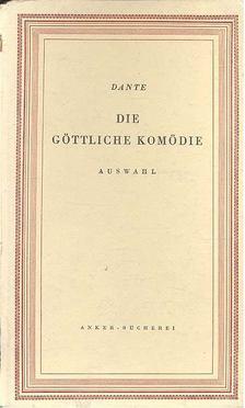 Dante Alighieri - Die Göttliche Komödie - Auswahl [antikvár]