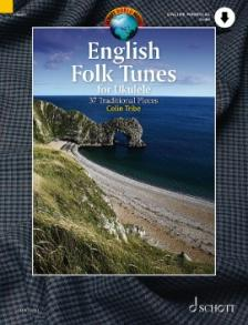 ENGLISH FOLK TUNES FOR UKULELE. 37 TRADITIONAL PIECES + ONLINE MATERIAL AUDIO