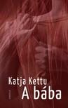 Katja Kettu - A bába [eKönyv: epub, mobi]