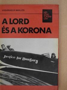Vásárhelyi Miklós - A lord és a korona [antikvár]
