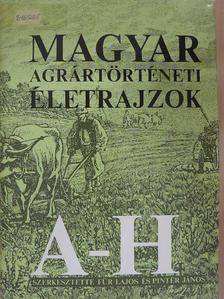 Balázs György - Magyar agrártörténeti életrajzok I. (töredék) [antikvár]