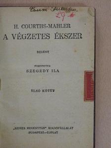 H. Courths-Mahler - A végzetes ékszer I-II. [antikvár]
