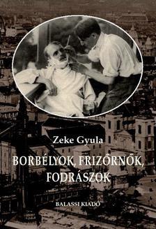 Zeke Gyula - Borbélyok, frizőrnők, fodrászok
