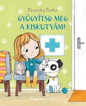 Pásztohy Panka - Gyógyítsd meg a kiskutyám! - ÜKH 2017