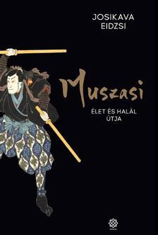 Eidzsi Josikava - Muszasi 5. - Élet és halál útja