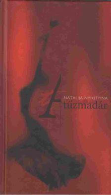 Nyikityina, Natalija - A tűzmadár [antikvár]