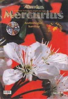 TAKÁCS TIBOR - Mundus Mercurius  2003/4. április [antikvár]